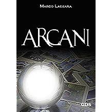 Arcani (OMBRE E MISTERI)
