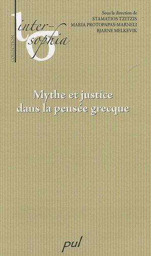 Mythe et justice dans la pensée grecque par Stamatios Tzitzis