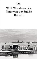 Einer von der Straße: Roman