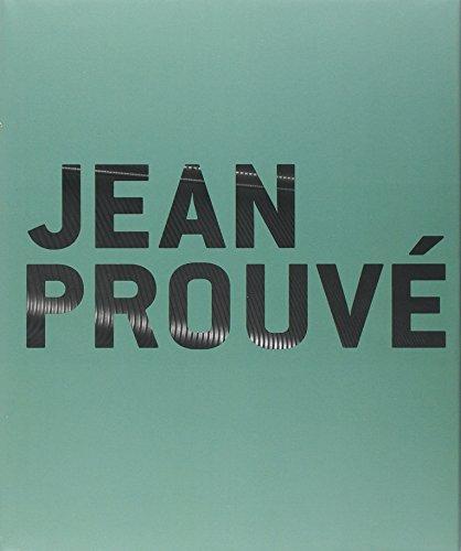 Jean Prouvé : Catalogue publié à l'occasion de l'événement Jean Prouvé Nancy, Grand Nancy 2012