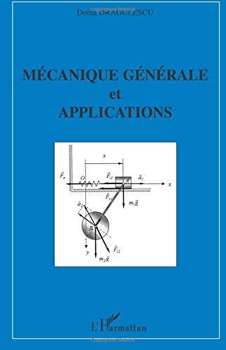 Mécanique générale et applications