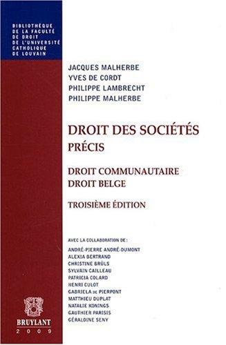 Droit des sociétés. Précis par Jacques Malherbe, Philippe Malherbe, Yves De Cordt, Philippe Lambrecht