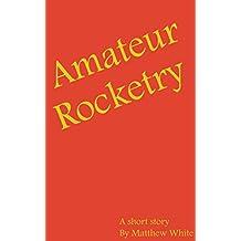 Amateur Rocketry