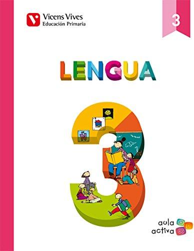 Lengua 3 (3.1-3.2-3.3) Aula Activa - 9788468220529 por Pilar De Celis Vilasana
