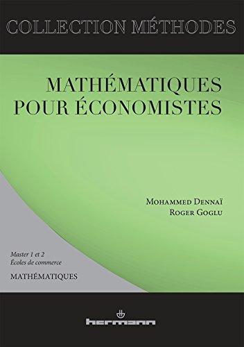 Mathématiques pour économistes par Mohammed Dennaï