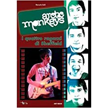 Arctic Monkeys... I 4 ragazzi di Sheffield