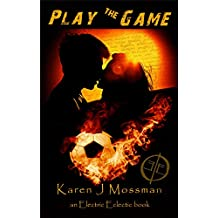 Play the Game: An Electric Eclectic Book