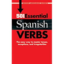 501 Essential Spanish Verbs (Dover Language Guides Spanish) (English Edition)