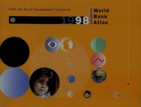 World Bank Atlas 1998 (Annual) por World Bank