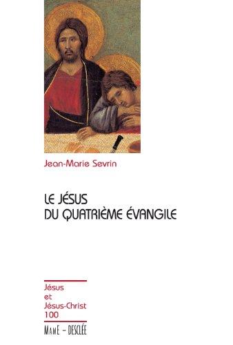 Le Jésus du quatrième évangile JJC n 100