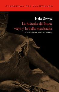 La Historia Del Buen Viejo Y La Bella Muchacha par Italo Svevo