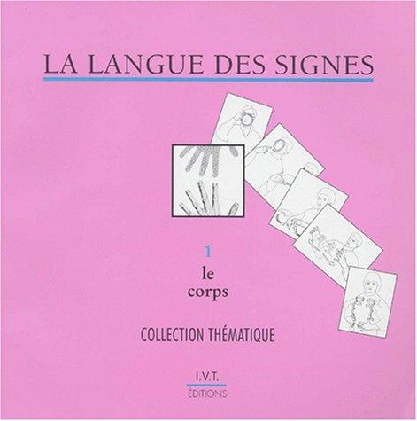 La langue des signes par Collectif