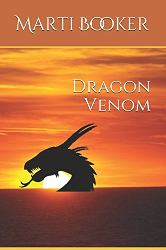 Dragon Venom (A Poison in the Blood, Band 1) (Dragon Venom)