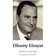 Doing it My Way: An Egyptian Memoir