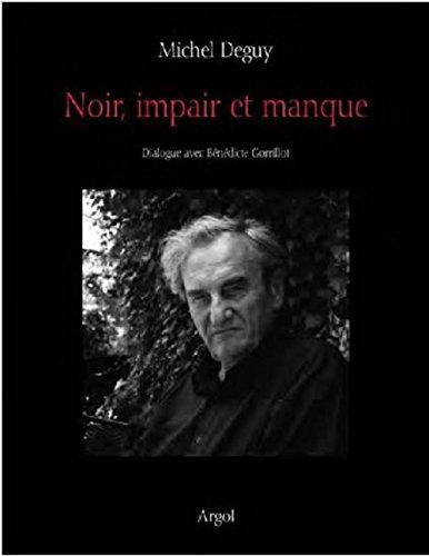 Noir, impair et manque : Dialogue avec Bénédicte Gorrillot par Bénédicte Gorrillot