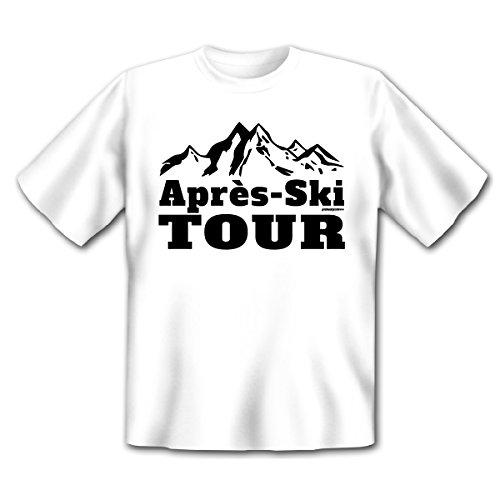 Lässiges Apres Ski Party T-Shirt - Apres Ski Tour! Für Ski und Snowboard! Weiß