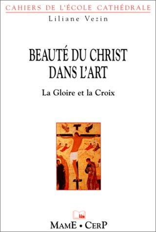 Beaute christ dans l'art : La Gloire et la Croix