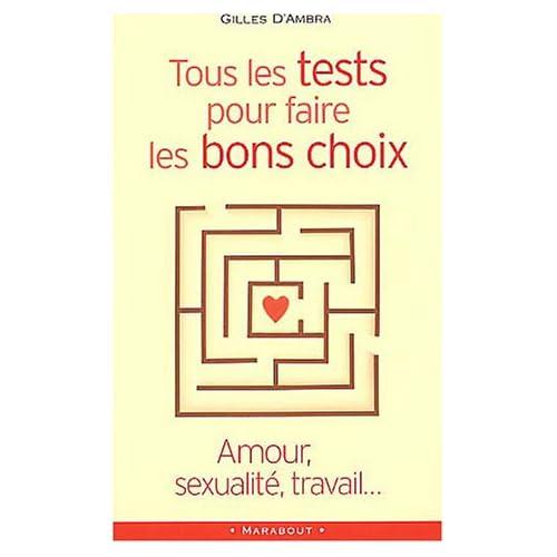 Amour, sexualité, travail... tous les tests pour faire les bons choix