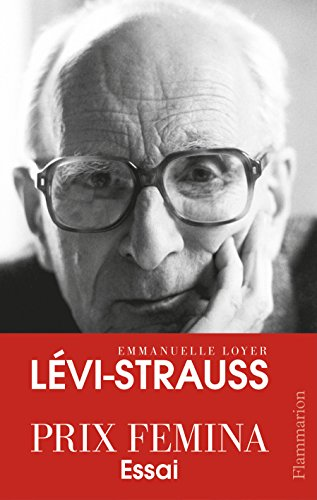 Lévi-Strauss (Grandes biographies)