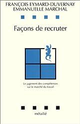 Façons de recruter : Le Jugement des compétences sur le marché du travail