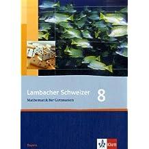 Lambacher Schweizer - Ausgabe für Bayern / Schülerbuch 8. Schuljahr