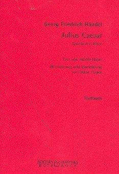 Julius Cäsar: Oper in 3 Akten. Textbuch/Libretto.