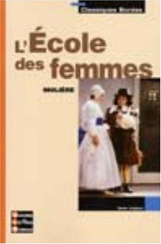 Classiques Bordas : L'École des femmes