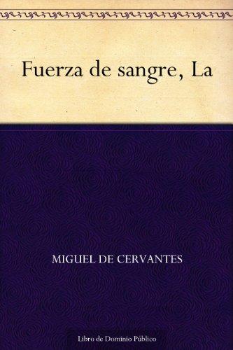 La Fuerza de la sangre por Miguel de Cervantes