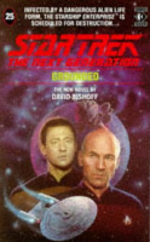 Cover of Grounded (Star Trek: The Next Generation 25)
