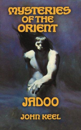 Mysteries of the Orient: Jadoo