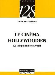 Le cinéma hollywoodien : Le temps du renouveau