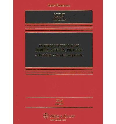 [(International Law: Norms, Actors, Process: A Problem-Oriented Approach, Third Edition * * )] [Author: Dunoff] [Jul-2010]