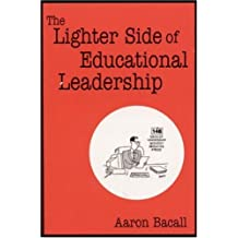 The Lighter Side of Educational Leadership