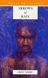Arrows of Rain (Heinemann African Writers Series)