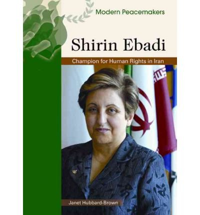 [( Shirin Ebadi )] [by: Janet Hubbard-Brown] [Mar-2007]