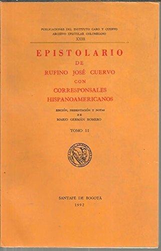 epistolario-de-rufino-jose-cuervo-con-corresponsales-hispanoamericanos