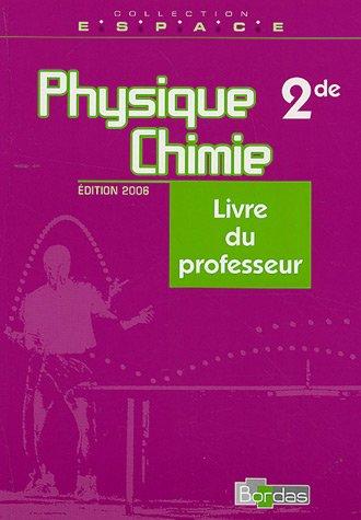 PHYS CHIMIE 2DE ESPACE GP 06