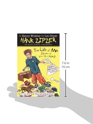The Life of Me: Enter at Your Own Risk (Hank Zipzer)