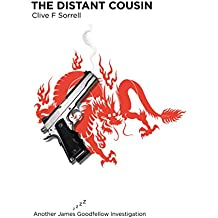 The Distant Cousin: Another James Goodfellow Investigation