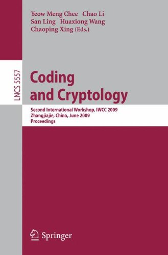 Coding and Cryptology: Second International Workshop, I.W.C.C. 2009 (Lecture Notes in Computer Science / Security and Cryptology)