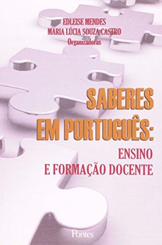 Saberes em Português. Ensino e Formação Docente (Em Portuguese do Brasil)