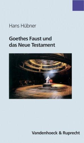 Goethes Faust und das Neue Testament (Sammlung Vandenhoeck) by Hans Hübner (2003-04-01)