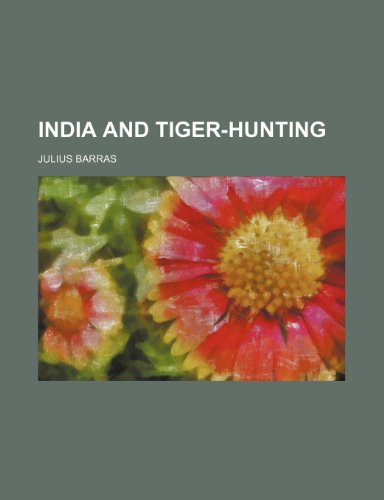 India and Tiger-Hunting