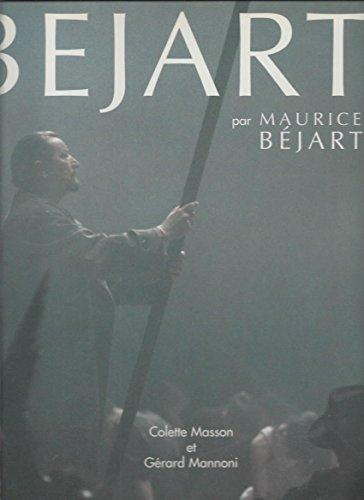 Béjart par Maurice Béjart par Gérard Mannoni