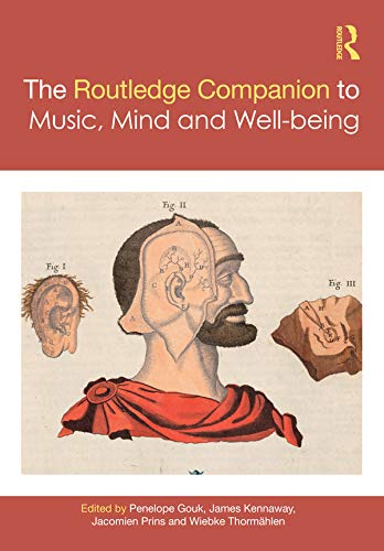 The Routledge Companion to Music, Mind, and Well-being (Routledge Music Companions) (English Edition)