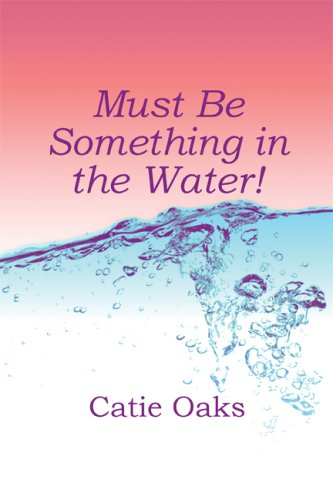 Must Be Something in the Water! Cover Image