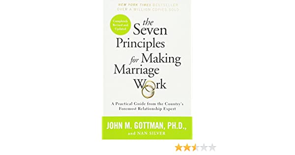 Buy the seven principles for making marriage work a practical buy the seven principles for making marriage work a practical guide from the countrys foremost relationship expert book online at low prices in india fandeluxe Gallery
