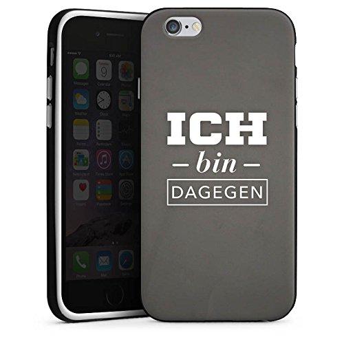 Apple iPhone X Silikon Hülle Case Schutzhülle Ich bin dagegen Sprüche Statement Silikon Case schwarz / weiß