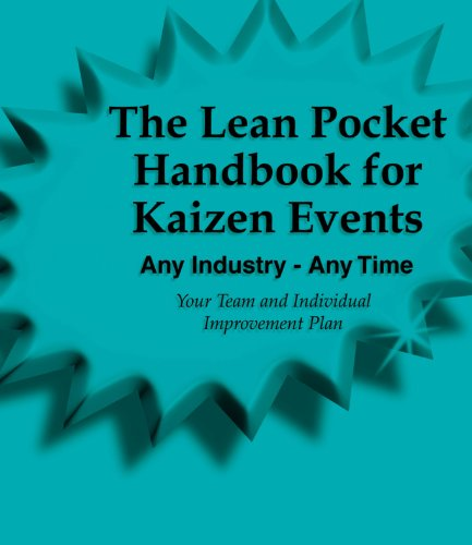 The Lean Pocket Handbook for Kaizen Events - Any Industry - Any...
