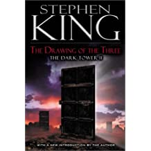 The Drawing of the Three: The Dark Tower II